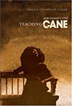 Teaching Jean Toomer's 1923 Cane (Studies in African and Afro-American Culture)
