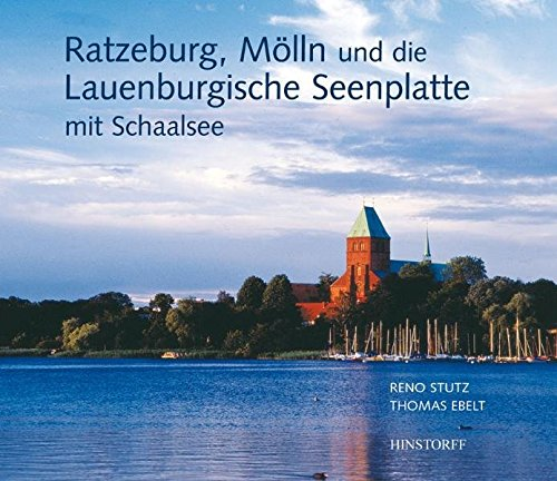Ratzeburg, Mölln und die Lauenburgische Seenplatte
