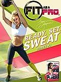 Fit As A Pro: Ready. Set. Sweat Series No.1