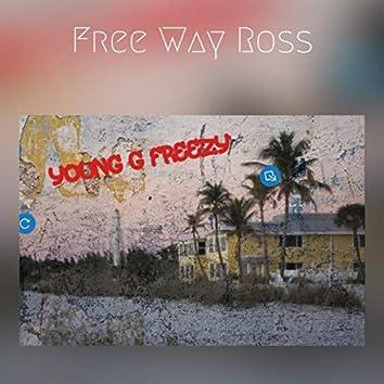 Free Way Ross