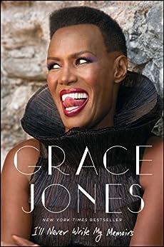 I'll Never Write My Memoirs by [Grace Jones, Paul Morley]