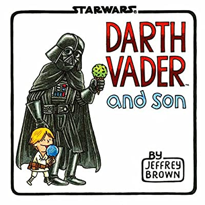 Geeks rejoice! The children's book Darth Vader and Son is good enough to read 100 times.