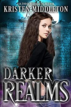Darker Realms (Vampires, Witches, and Zombies Boxed Set) by [Kristen Middleton, K.L.  Middleton]