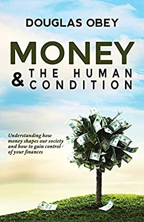 Money & The Human Condition