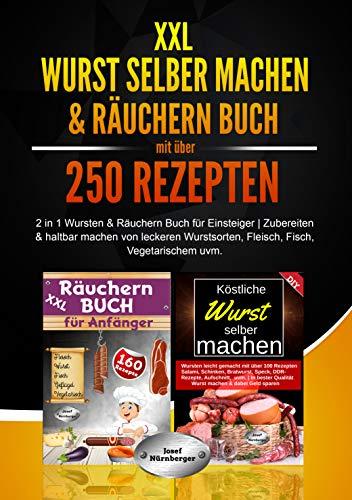 XXL Wurst selber machen & Räuchern Buch...