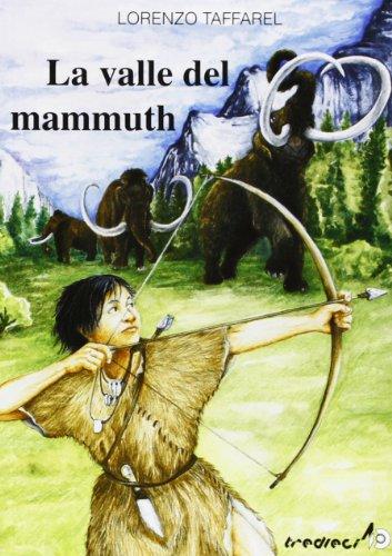 La valle del mammuth (Sulle ali del tempo)