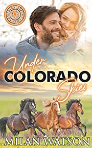Under Colorado Skies: Colorado Crazy Book 1-3