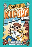 The Sound of Danger (Mac B., Kid Spy #5) (5)