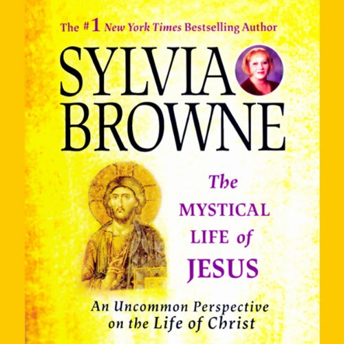 The Mystical Life of Jesus audiobook cover art