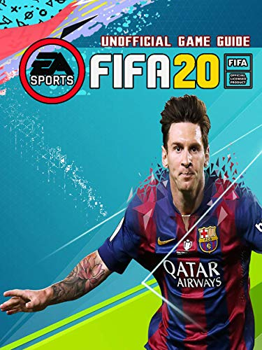 FIFA 20: Strategies Guide and Walkthrough, Tips, Tricks for Beginners (English Edition)