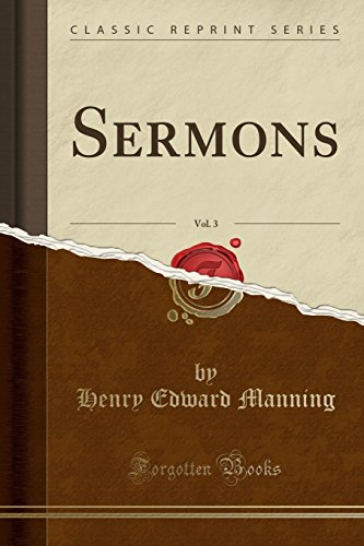Sermons, Vol. 3 (Classic Reprint)