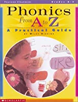 Phonics from A to Z: A Practical Guide (Teaching Strategies)
