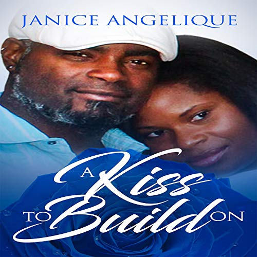 A Kiss to Build On cover art