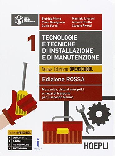 Tecnologie e tecniche di installazione e di manutenzione. Ediz. rossa. Per gli Ist. tecnici e professionali. Con e-book. Con espansione online: 1