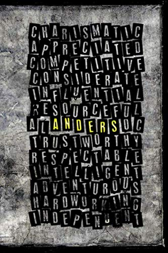 Anders: Personalized Custom Name Journal Notebook with Positive Personality Adjectives to describe Anders's character traits, great gift idea for Boys and Men