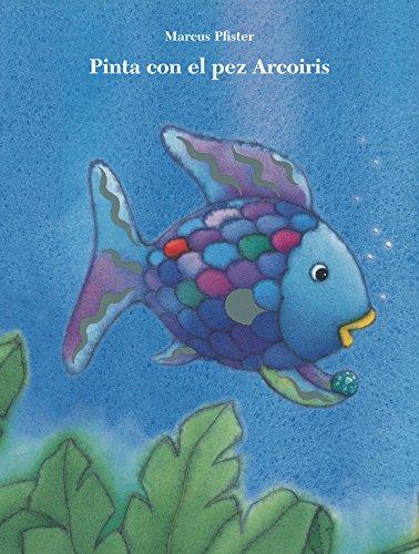Pinta con el pez Arcoíris (El pez Arcoíris. Actividades)