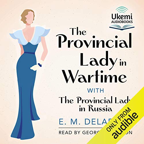 The Provincial Lady in Wartime audiobook cover art