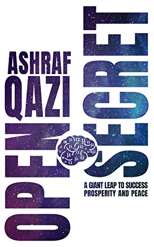 Open Secret: A Giant Leap to Success, Prosperity, and Peace (English Edition)