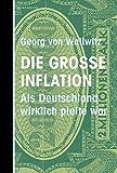 Die große Inflation: Als...