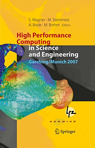 High Performance Computing in Science and Engineering, Garching/Munich 2007: Transactions of the Third Joint HLRB and KONWIHR Status and Result Workshop, ... Garching/Munich, Germany (English Edition)