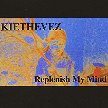 Replenish My Mind