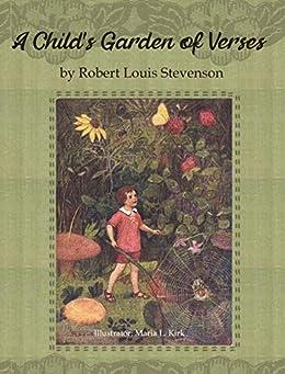 A Child's Garden of Verses: by Robert Louis Stevenson. Illustrator: Maria L. Kirk. (English Edition) par [Robert Louis Stevenson, Maria L. Kirk]