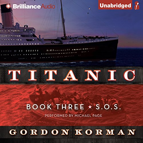S.O.S: Titanic, Book 3 audiobook cover art
