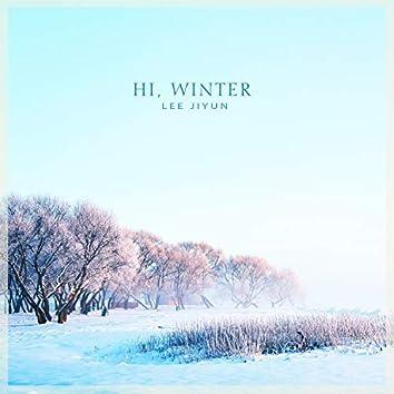 Hi, Winter