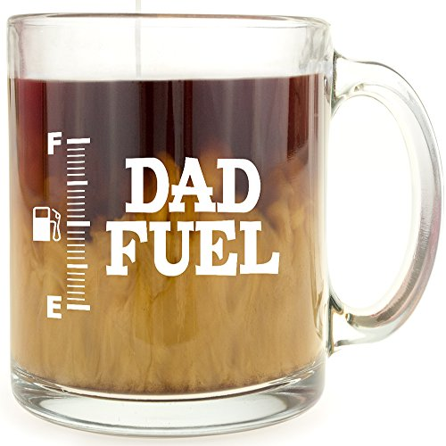 Dad Fuel - Glass Coffee Mug - Makes a Great Gift for Dad Under $15!