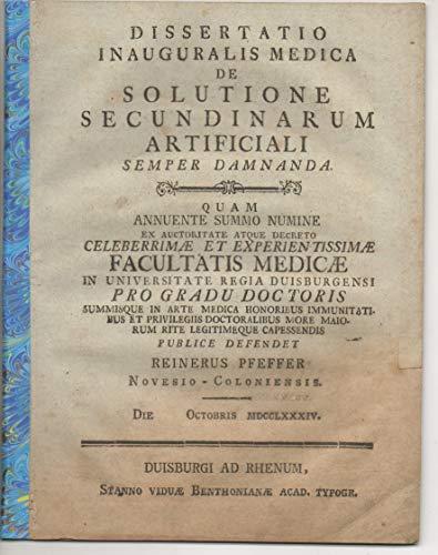 Medizinische Inaugural-Dissertation. De solutione secundinarum artificali : semper damnanda.