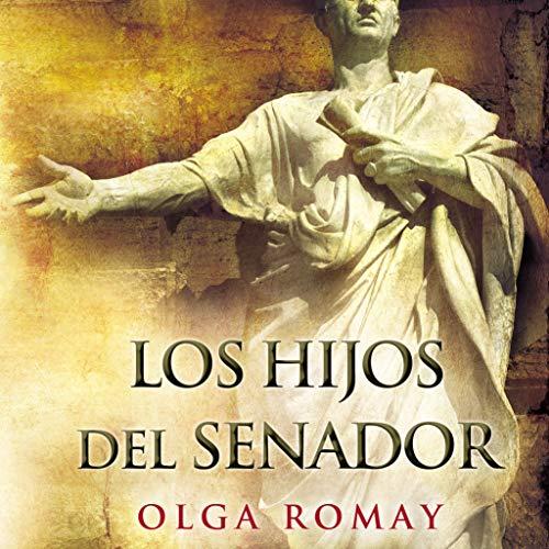 Los Hijos Del Senador [The Sons of the Senator] audiobook cover art