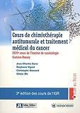 Cours de chimiothérapie antitumorale et traitement médical du cancer. XXVIe cours de l'Institut de cancérologie Gustave-Roussy.
