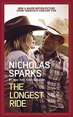 The Longest Ride by Sparks, Nicholas (2015) Mass Market Paperback