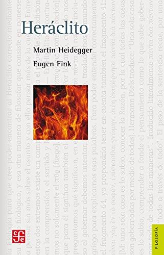 Heráclito. Seminario del semestre de invierno 1966-1967 (Filosofía) (Spanish Edition)