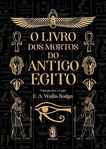 Livro Dos Mortos Do Antigo Egito, O