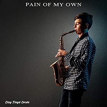 Pain of My Own