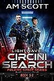 Lightwave: Circini Search (Folding Space Book 5)