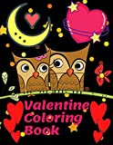 Valentine Coloring Book: For Kids Also Fun Valentine Books For Toddlers. This Valentines Day Coloring Books For Kids Has Lots Of Animals and Hearts. ... Drawings In This Valentine Books For Kids.
