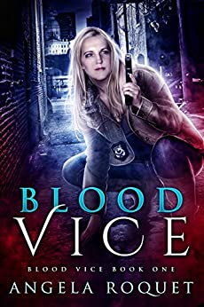 Blood Vice by [Angela Roquet]