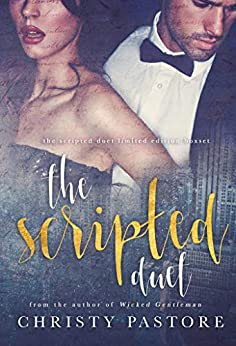The Scripted Duet by [Christy Pastore]