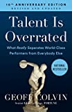 Talent is Overrated: What Really Separates...