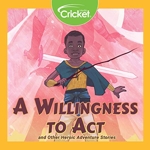 A Willingness to Act and Other Heroic Adventure Stories audiobook cover art
