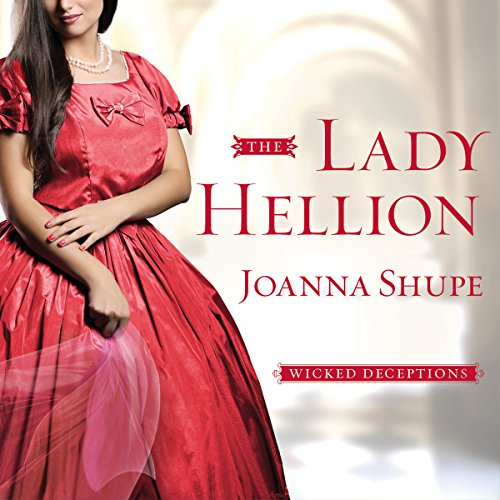 The Lady Hellion Audiobook By Joanna Shupe cover art