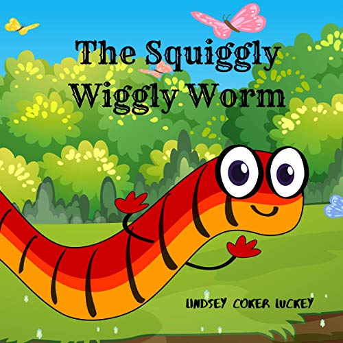 The Squiggly Wiggly Worm audiobook cover art