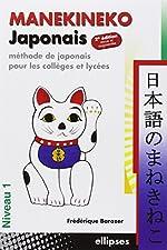 Manekineko japonais - Méthode de japonais pour les collèges et lycées de Frédérique Barazer