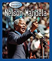 Nelson Mandela (Black History Biographies)