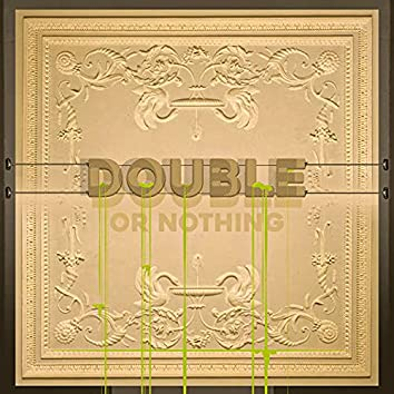 Double Or Nothing (feat. Skypp)