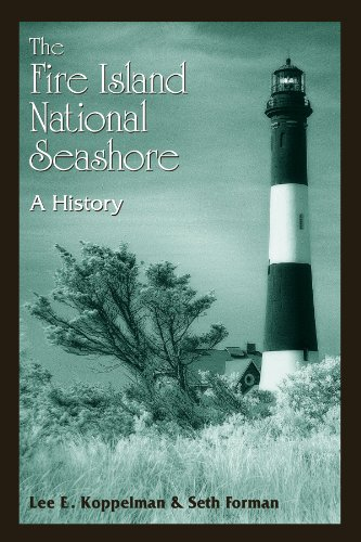 Download The Fire Island National Seashore: A History 0791473422