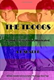The Troggs: Complete Recordings Illustrated & The Black Tape (Essential Discographies)