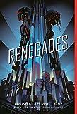 Renegades (Renegades, 1)
